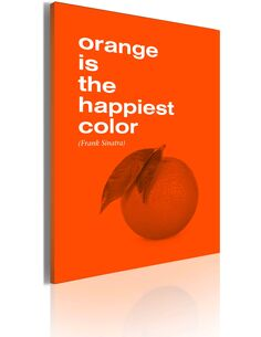 Tableau Orange Is The Happiest Color (Frank Sinatra)  Art urbain Artgeist