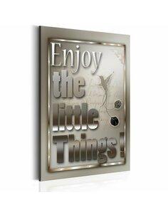 Tableau Citation motivante ENJOY THE LITTLE THINGS - par Artgeist