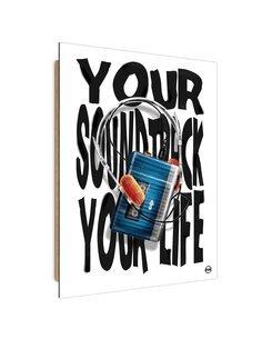 Tableau music of your life imprimé sur bois